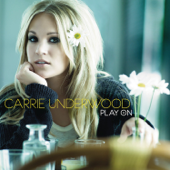 Look At Me - Carrie Underwood