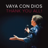 Thank You All ! - Vaya Con Dios