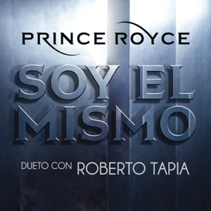 Soy el Mismo (Dueto Con Roberto Tapia) - Single Mp3 Download