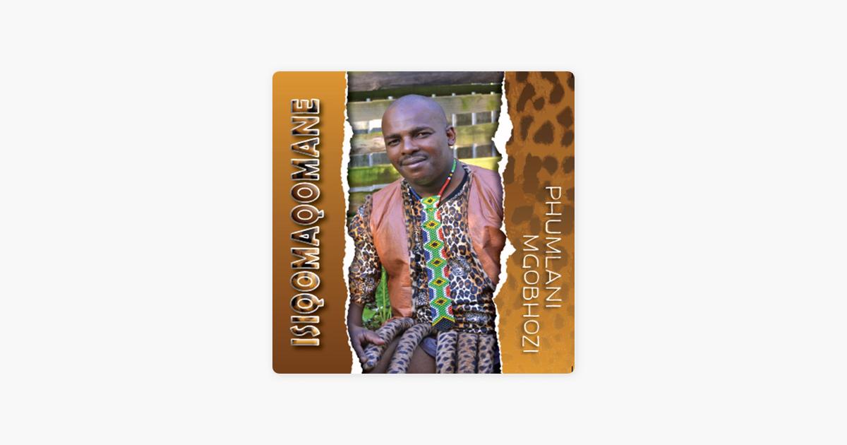 Is'qomaqomane by Phumlani Mgobhozi