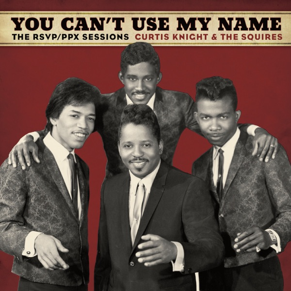 You Can't Use My Name (feat. Jimi Hendrix)