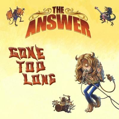 Gone Too Long (Radio Edit) - Single - The Answer