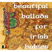 Beautiful Ballads for Irish Babies