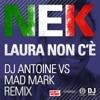 Laura non c'è (Dj Antoine vs. Mad Mark Holiday Remix) - EP ジャケット写真