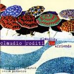 Claudio Roditi - Samba de um Breque (feat. Cama de Gato Quartet, Leila Pinheiro & Guinga)
