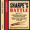 Bernard Cornwell - Sharpe's Battle: The Battle of Fuentes de Oñoro, May 1811: The Sharpe Series, Book 12 (Unabridged) artwork