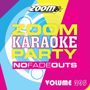 Zoom Karaoke - Give Me Everything (Male Vocals Only) [Karaoke Version] [Originally Performed By Pitbull, Ne-Yo, Nayer & Afrojack]