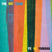 The Go! Team - Til We Do It Together