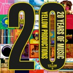 Yellow Productions: 20 Years of Music