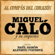 El Vals Soñador (feat. Orquesta De Miguel Calo & Raúl Berón) - Miguel Caló