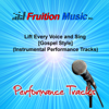 Lift Every Voice and Sing (High Key) [Gospel Style] [Instrumental Performance Track] - Fruition Music Inc.