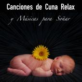 Canciones de Cuna Relax y Músicas para Soñar – 33 Canciones Infantiles de Niños para Dormir