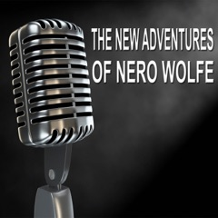The New Adventures of Nero Wolfe - Old Time Radio Show