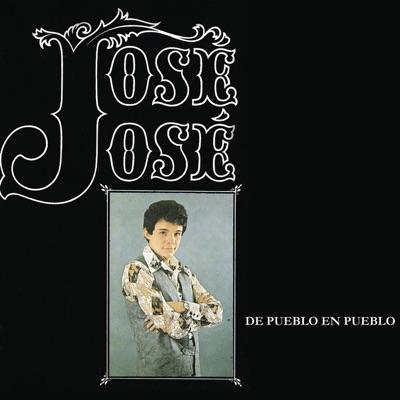 De Pueblo en Pueblo - José José
