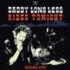 DADDY LONG LEGS - Rides Tonight Album