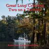 Katie Hamilton & Gene Hamilton - Great Loop Cruising: Two on a Trawler (Unabridged)  artwork