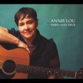 Annie Lou - My Good Captain
