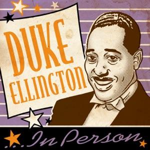 Duke Ellington...In Person