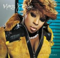 No More Drama (Version 1) - Mary J. Blige