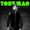 Tonight (Deluxe Edition), TobyMac