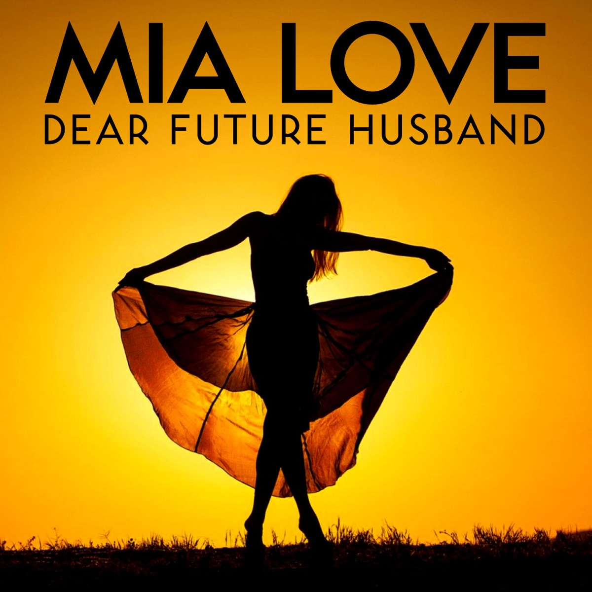 Dear Future Husband - Single Mia Love CD cover