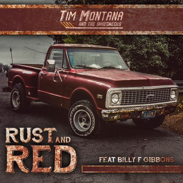 Rust and Red (feat Billy F Gibbons) - Single
