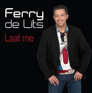 Ferry De Lits - Laat Me