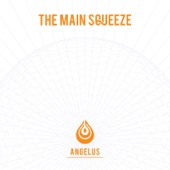 The Main Squeeze - Angelus