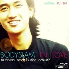 Bodyslam in Love