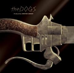 劇場版「進撃の巨人」後編~自由の翼~エンディングテーマ theDOGS produced by 澤野弘之 - EP