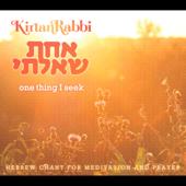 One Thing I Seek (Achat Sha'alti)
