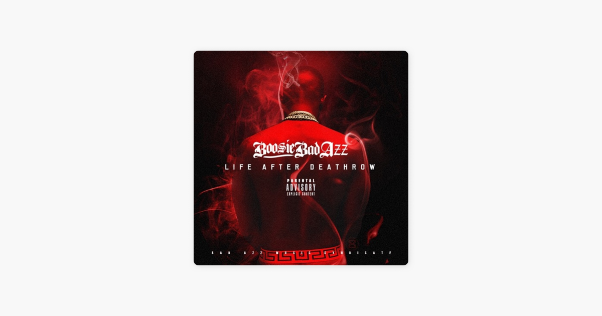 Life After Deathrow by Boosie Badazz on Apple Music