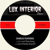 Charlie Feathers - Can't Hardly Stand It