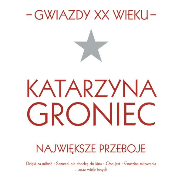 Gwiazdy Xx Wieku Katarzyna Groniec De Katarzyna Groniec
