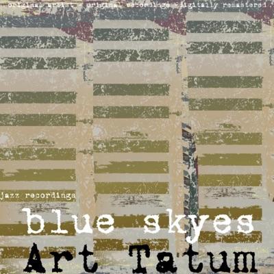 Blue Skies - Art Tatum