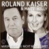 Roland Kaiser & Maite Kelly - Warum hast du nicht nein gesagt (Club Mix) Grafik