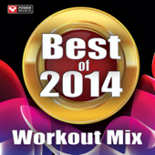 Best of 2014 Workout Mix (60 Min Non-Stop Workout Mix [130 BPM])