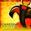 Ganesha: Chants and Prayers