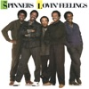 Lovin' Feelings, The Spinners