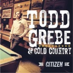 Todd Grebe & Cold Country - Nothing Left to Lose
