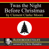 Clement Clarke Moore - 'Twas the Night Before Christmas (Unabridged) artwork