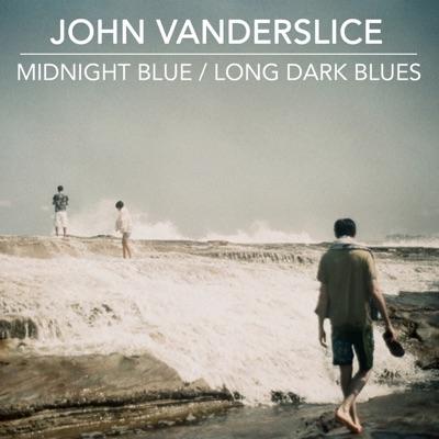 Midnight Blue / Long Dark Blues - Single - John Vanderslice