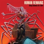 Human Remains - Chewed Up and Spit Out
