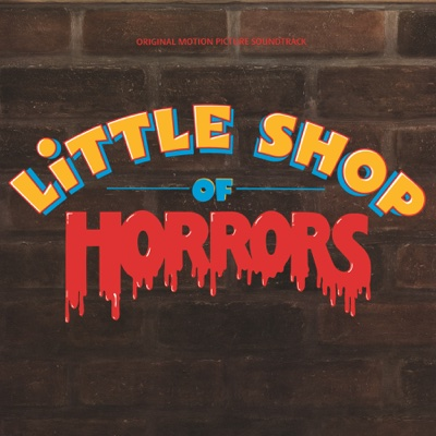 Little Shop of Horrors (Original Motion Picture Soundtrack) - Various Artists album
