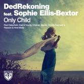 Only Child (feat. Sophie Ellis-Bextor)