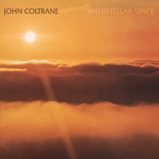 Interstellar Space (Expanded Edition) – John Coltrane