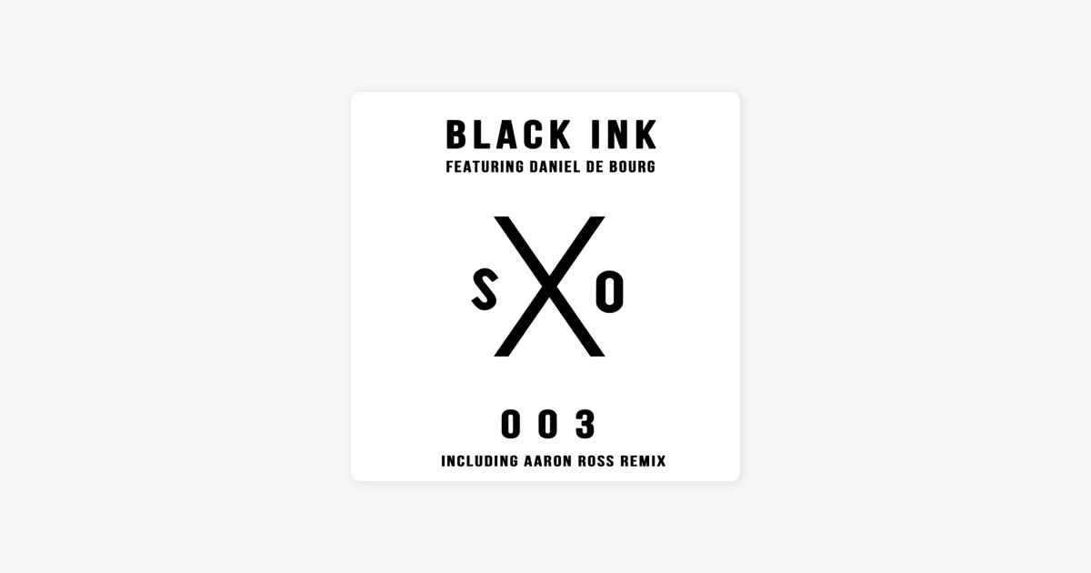 Black Ink Feat Daniel De Bourg Single By Sanxero On Apple Music