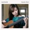 Saudade (サウダーヂ) -ブラジルギター作品集-