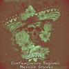 Musica Mexicana - Baja Contemporary Regional Mexican Grooves Album