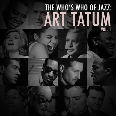 A Who's Who of Jazz: Art Tatum, Vol. 1 - Art Tatum